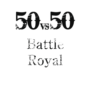 50vs50 Battle Royal